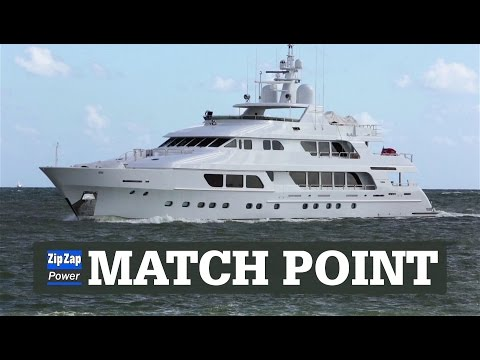 MATCH POINT   $23M Christensen Yacht