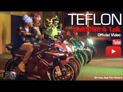 Teflon - Talk Dem A Talk [Official Music Video HD]