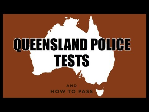Queensland Police Tests (QLD) - How to Pass