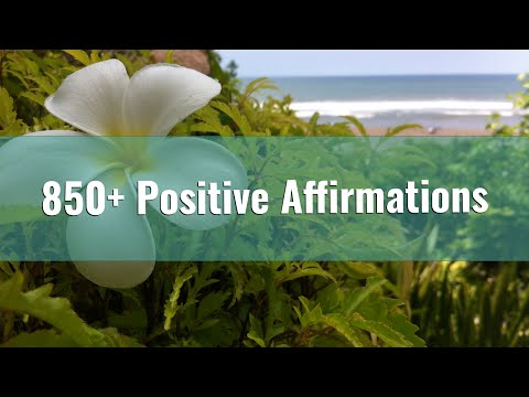 850+ Positive Affirmations - A Compilation of Popular Affirmations Audios