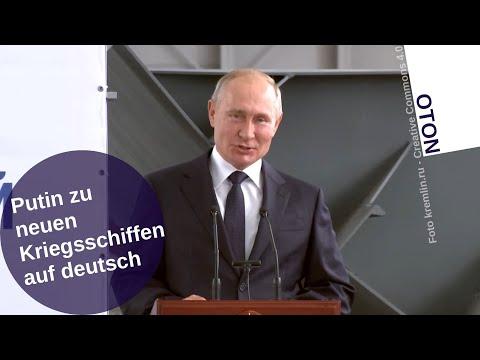 Putin über neue Kriegsschiffe auf deutsch