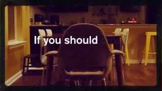 City and Colour - If I Should Go Before You (Official Lyric Video)