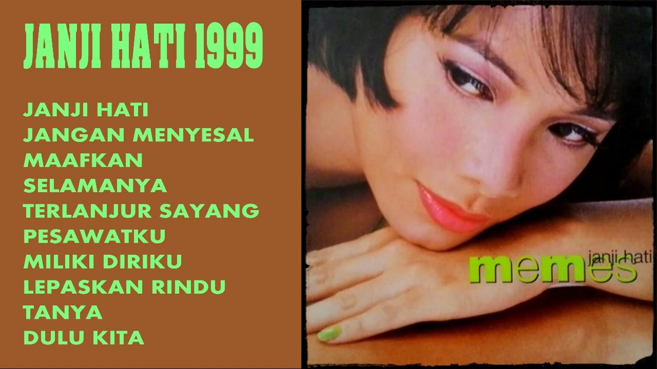 Memes Janji Hati 1999 Full Album Hd Youtube