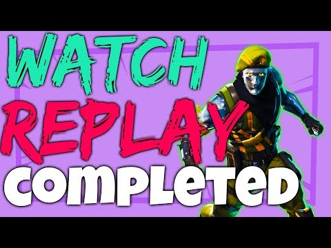 How To COMPLETE WATCH A MATCH REPLAY CHALLENGE - Week 3 Season 4 Fortnite Battle Royale