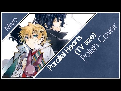 【Miyo】 Parallel Hearts「Pandora Hearts」(Polish Cover) TV Size
