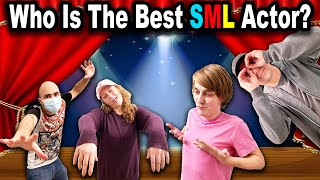 Who Is The BEST SML Actor?!?!