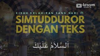 Pembacaan Maulid Simtudduror dengan teks lirik hadroh Al Munsyidin tareem lovers