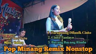 Nonstop Remix Minang Terbaru 2020 - Yossy Yuzha feat Vaddero Music | Jhonedy Bs