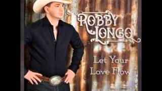 Robby Longo   Let Your Love Flow