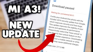 Mi A3 New October Update Received  Mi A3 Android 10 Update