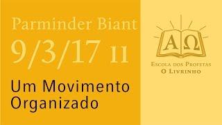 (9/3/17 pt. 2) Um Movimento Organizado