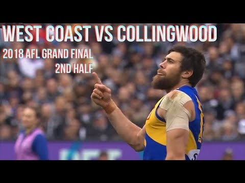 West Coast Eagles vs Collingwood Grand final 2018 All the goals, behinds & highlights 2ndHALF