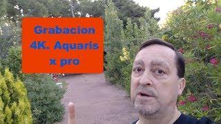 Grabación 4K BQ Aquaris X Pro