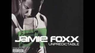 Can I Take U Home- Jamie Foxx
