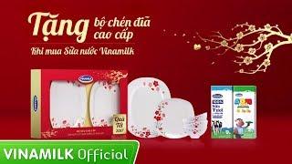 Khuyến mãi Tết – TẶNG bộ chén đĩa cao cấp khi mua sữa Vinamilk  - Thời lượng: 0:36.