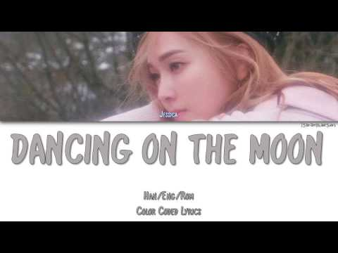 JESSICA - DANCING ON THE MOON [Color Coded Han|Rom|Eng]