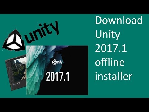How to Download Unity 2017.1 offline installer + Patch [64 bit] (100% working)