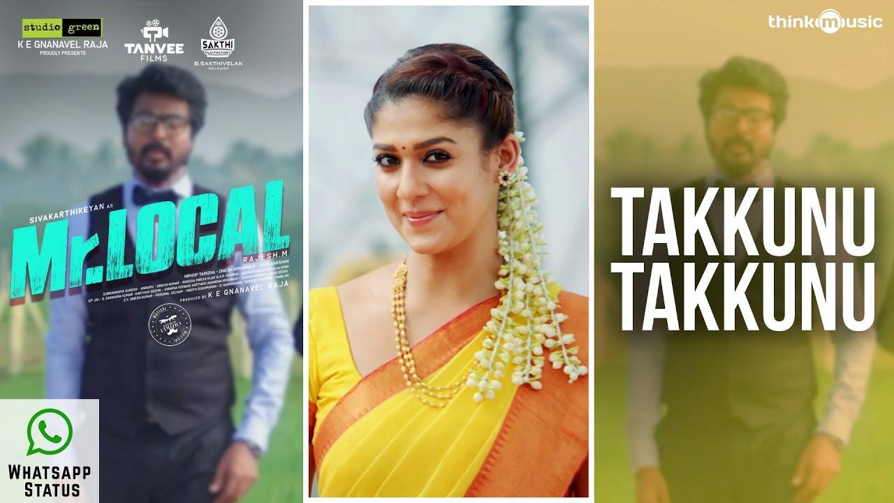Mr.Local | Takkunu Takkunu Whatsapp Status| Sivakarthikeyan, Nayanthara | Hiphop Tamizha | M. Rajesh