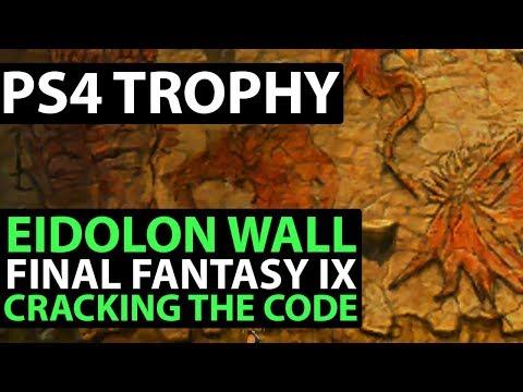 Final Fantasy 9 PS4 Walkthrough - Eidolon Wall Secret - Cracking The Code Trophy Guide