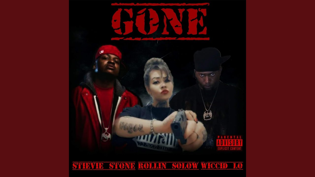 Gone (feat. Stevie Stone & Rollin' Solow)