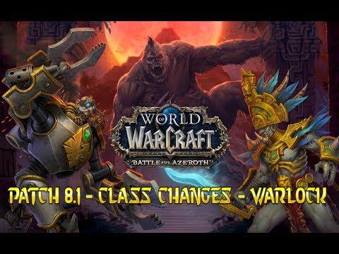BFA Patch 8.1 Class Changes - Warlock