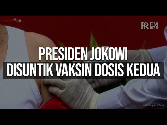 Presiden Jokowi Akhirnya Terima Suntikan Vaksin Covid-19 Dosis Kedua