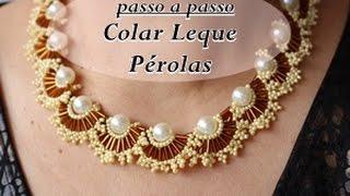 NM Bijoux – Colar Leque Pérolas – passo a passo