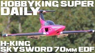 H-King Skysword 70mm Edf Jet 990mm - Hobbyking Super Daily