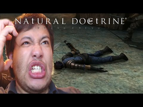 THIS GAME IS GOING TO DRIVE ME INSANE!!! | Natural Doctrine (Lethal Mode) Part 1