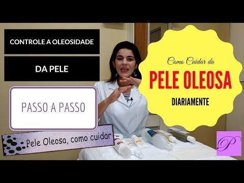 Pele Oleosa como cuidar diariamente. Passo a passo e dicas de como reduzir a Oleosidade da Pele.