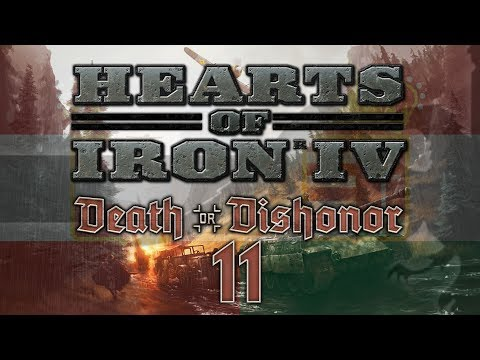 Hearts of Iron IV DEATH OR DISHONOR #11 WW3 - HoI4 Austria-Hungary Let