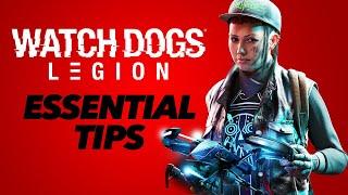 Watch Dogs Legion  10 ESSENTIAL TIPS!