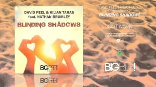 David Peel & Kilian Taras feat. Nathan Brumley - Blinding Shadows (Jesus Fernandez Remix Edit)