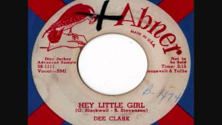 Dee Clark - Hey Little Girl (Stereo)