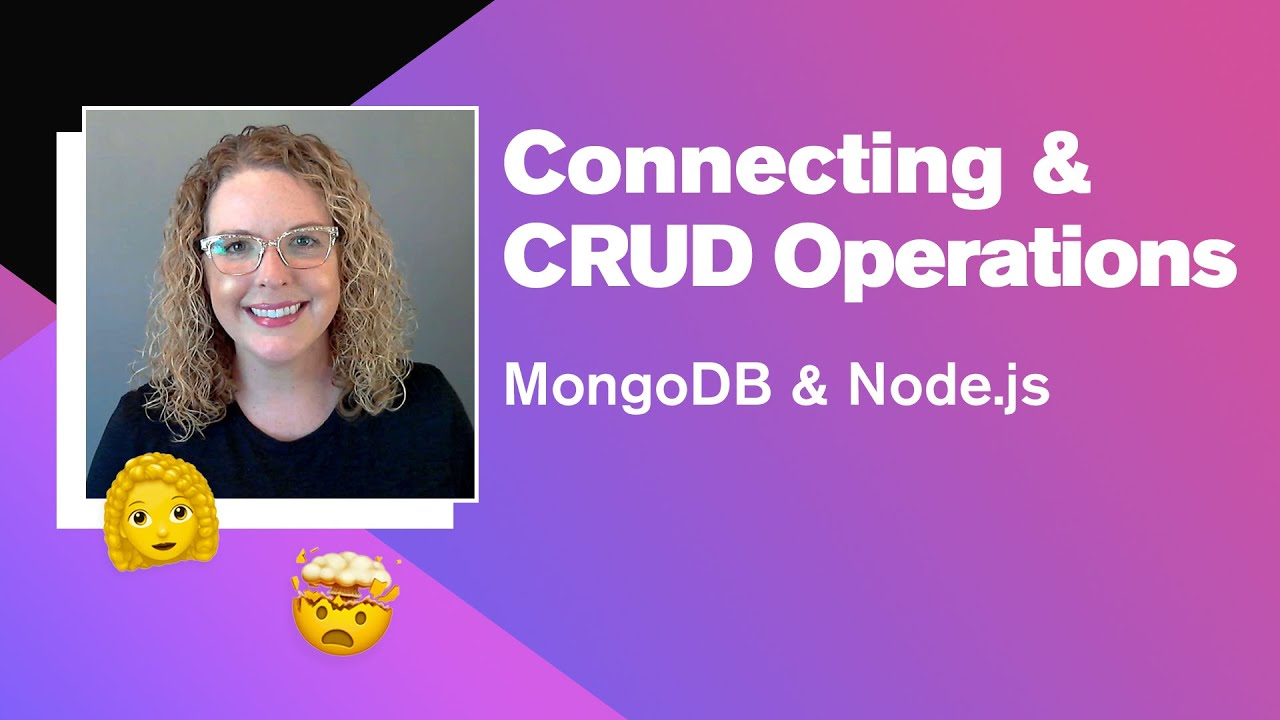 MongoDB & Node.js: Connecting & CRUD Operations (Part 1 of 4)