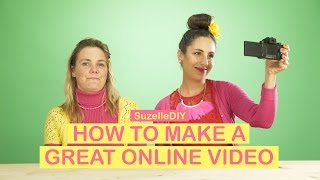 How to Make a Great Online Video