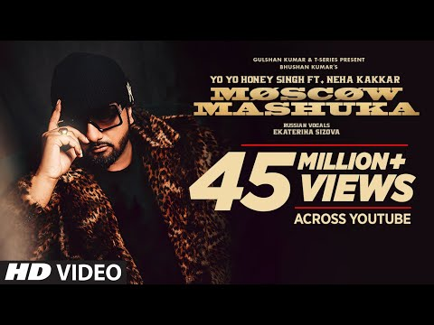 Moscow Mashuka: Yo Yo Honey Singh Feat. Neha Kakkar  Bhushan Kumar  T-series