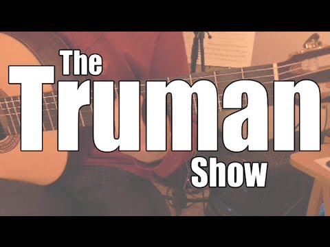 Philip Glass: Truman Sleeps The Truman Show  Guitar