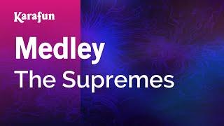 Karaoke Medley - The Supremes * Mp3