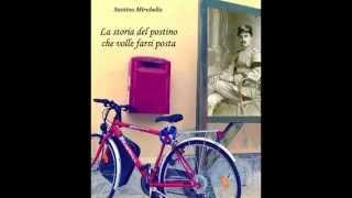 'La storia del Postino che volle farsi Posta' di Santino Mirabella - trailer
