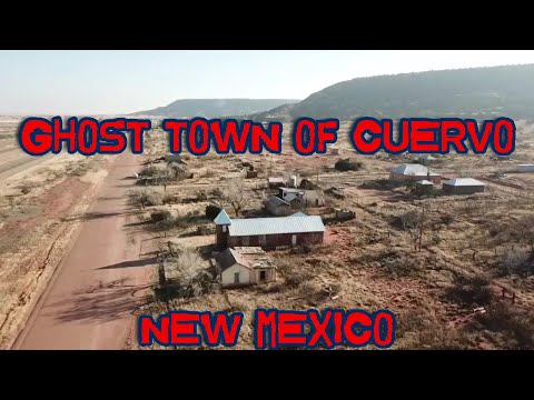 GHOST TOWN OF CUERVO NEW MEXICO