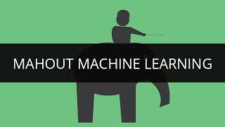 Mahout Machine Learning