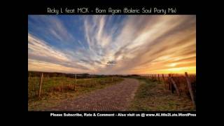 Ricky L feat. MCK - Born Again (Balearic Soul Party Mix)
