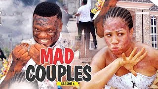 MAD COUPLES 6 - 2018 LATEST NIGERIAN NOLLYWOOD MOVIES || TRENDING NIGERIAN MOVIES