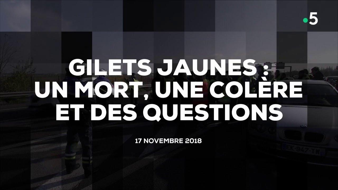 Gilets jaunes : un mort, une colère et des questions #cdanslair 17.11.2018