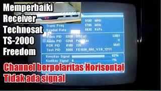 Download Cara memperbaiki receiver Technosat, Channel berpolaritas horisontal tidak ada signal, no signal