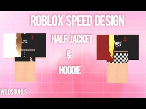 Roblox Speed Design Half Denim Jackets Hoodies Youtube