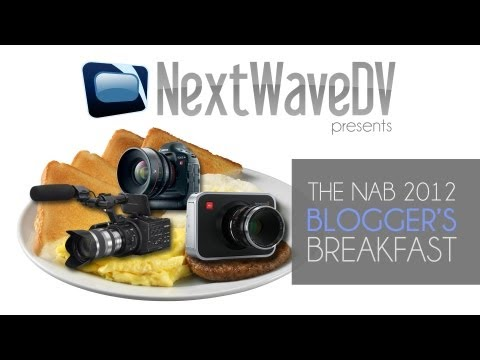 NAB 2012: Blogger's Breakfast