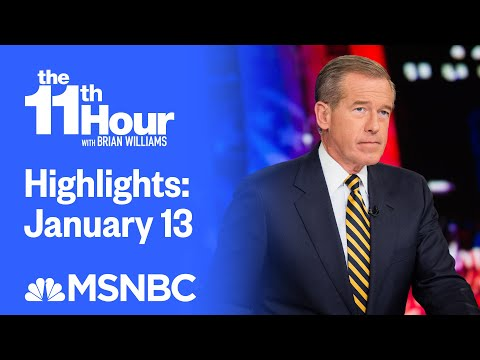 Watch The 11th Hour With Brian Williams Highlights: January 13 | MSNBC