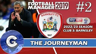 Let's Play FM19 Journeyman | Barnsley S5 E2 | TOUGH START | A Football Manager 2019 Story
